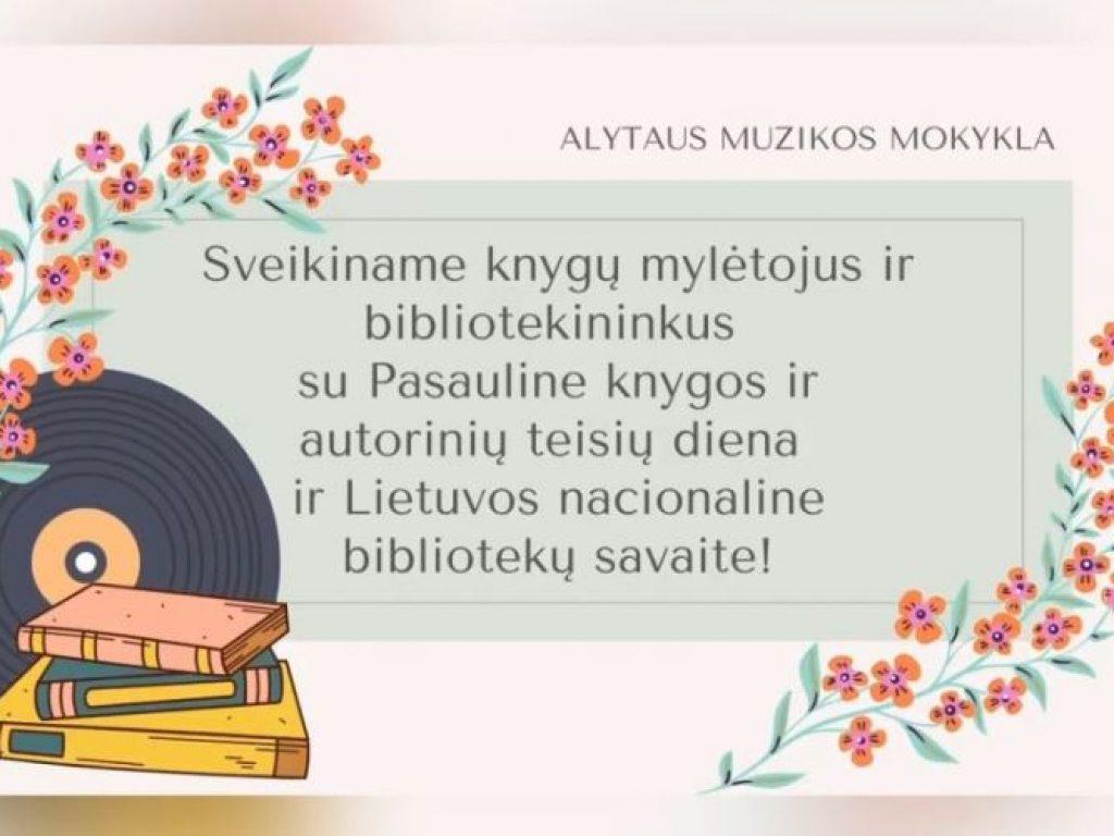 Pasaulinė knygos ir autorinių teisių diena ir Lietuvos nacionalinė bibliotekų savaitė